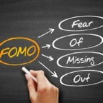 Explain the acronym FOMO